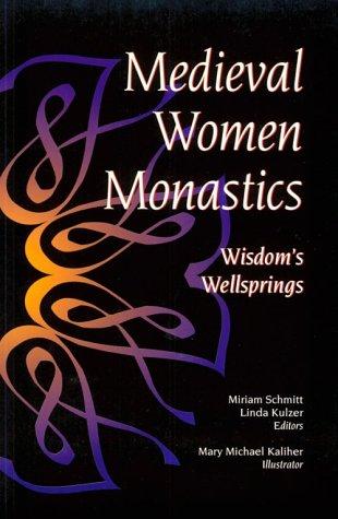 Medieval Women Monastics 9780814622926