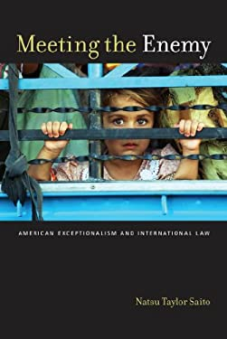 Meeting the Enemy: American Exceptionalism and International Law 9780814798362