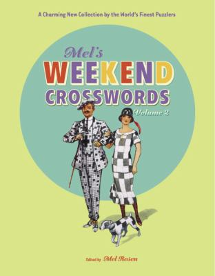 Mel's Weekend Crosswords, Volume 2 9780812935035