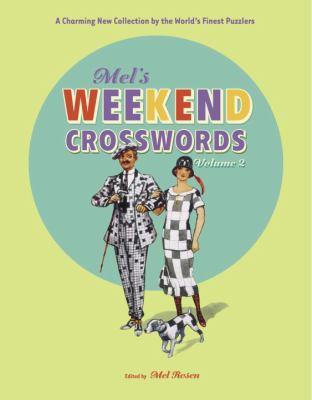 Mel's Weekend Crosswords, Volume 2