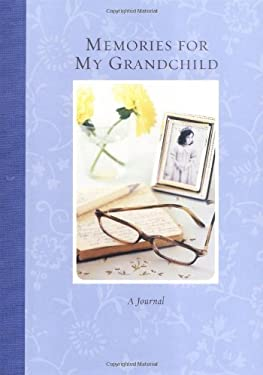 Memories for My Grandchild 9780811843270