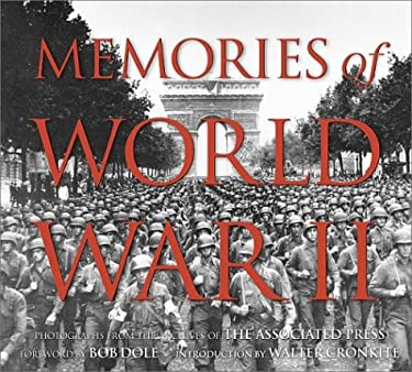 Memories of World War II: Photographs from the Archives of the Associated Press 9780810950139