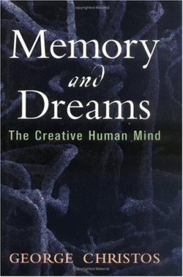 Memory and Dreams: The Creative Human Mind 9780813531304