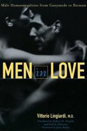 Men in Love: Male Homosexualities from Ganymede to Batman