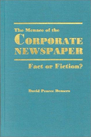 Menace of Corporate Newspaper-96 9780813822693