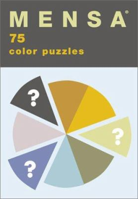 Mensa: 75 Color Puzzles 9780811835763
