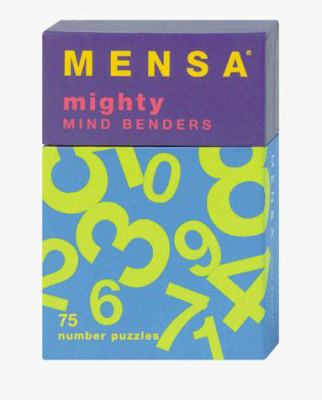 Mensa: Mighty Mind Benders: 75 Number Puzzles 9780811822633