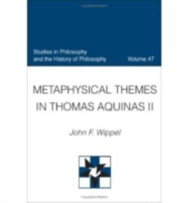 Metaphysical Themes in Thomas Aquinas II 9780813214665