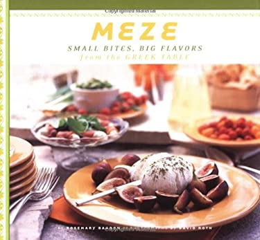 Meze: Small Bites Big Flavors from the Greek Table 9780811831482