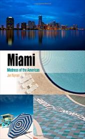 Miami: Mistress of the Americas 8808011