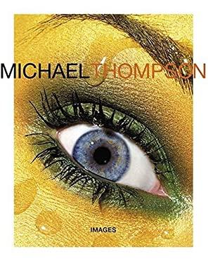 Michael Thompson: Images 9780810955837