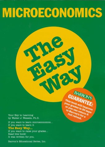 Microeconomics the Easy Way Microeconomics the Easy Way 9780812096019