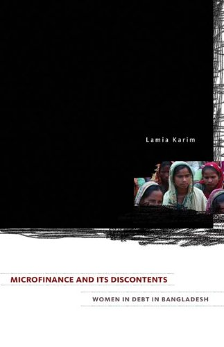 Microfinance and Its Discontents: Women in Debt in Bangladesh 9780816670956