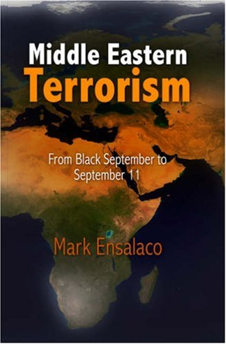Middle Eastern Terrorism: From Black September to September 11 9780812240467