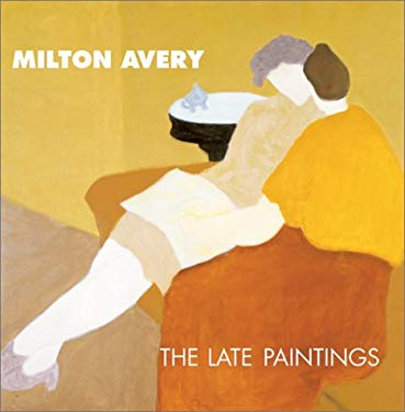 Milton Avery: The Late Paintings 9780810942745