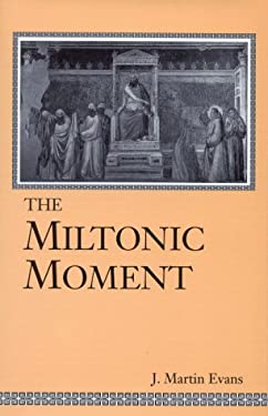 Miltonic Moment 9780813120607
