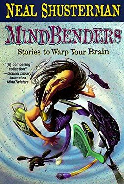Mindbenders: Stories to Warp Your Brain 9780812538724