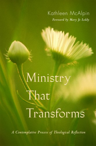 Ministry That Transforms: A Contemplative Process of Theological Reflection 9780814632222