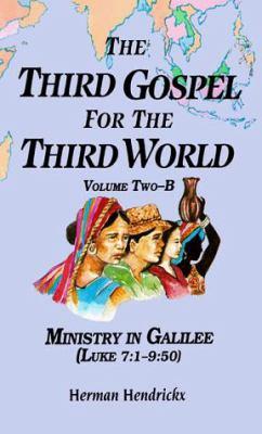 Ministry in Galilee: Luke 7:1-9:50 9780814658727