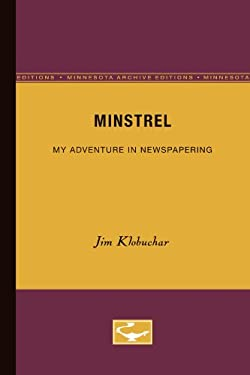 Minstrel: My Adventure in Newspapering