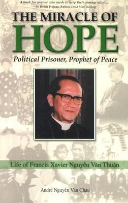 Miracle of Hope: Political Prisoner, Prophet of Peace 9780819848222