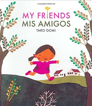 Mis Amigos = My Friends 9780811852043