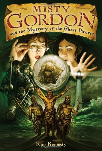 Misty Gordon and the Mystery of the Ghost Pirates 9780810993570