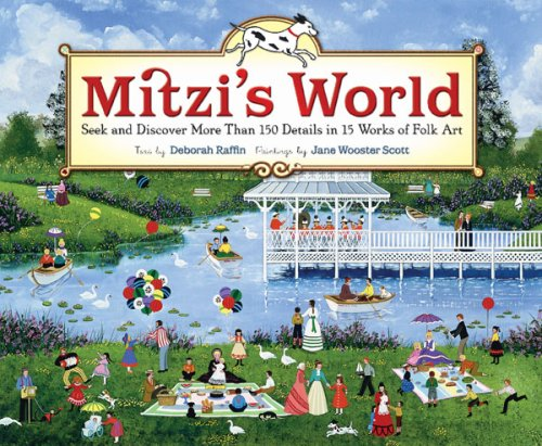 Mitzi's World: Seek and Discover More Than 150 Details in 15 Works of Folk Art 9780810980044