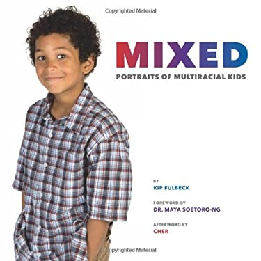 Mixed: Portraits of Multiracial Kids 9780811874083