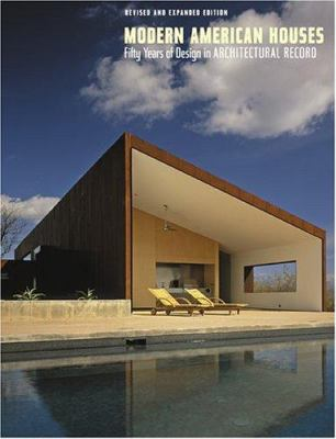 Modern American Houses: Fifty Years of Design in Architectural Record 9780810959347
