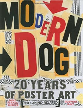 Modern Dog: 20 Years of Poster Art 9780811861687