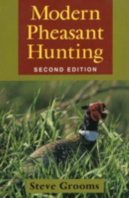 Modern Pheasant Hunting 9780811732277