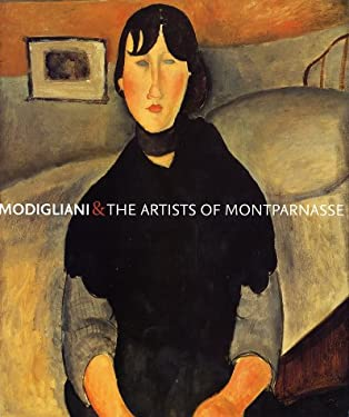 Modigliani and the Artists of Montparnasse 9780810932470