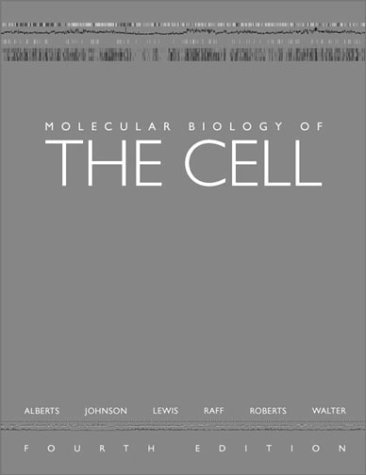 Molecular Biology of the Cell [With CDROM] - 4th Edition