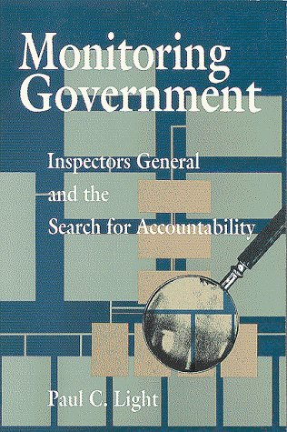 Monitoring Government: Inspectors General and the Search for Accountability 9780815752554