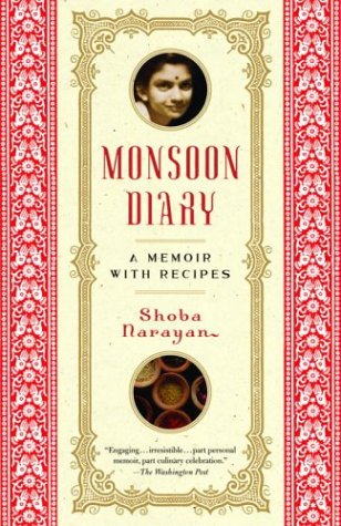 Monsoon Diary: A Memoir with Recipes 9780812971071
