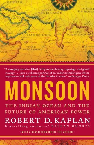 Monsoon: The Indian Ocean and the Future of American Power 9780812979206