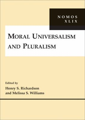 Moral Universalism and Pluralism 9780814794487