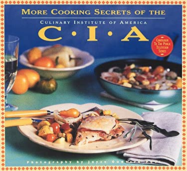 More Cooking Secrets of the CIA: The Companion Book to the Public Television Series 9780811818636