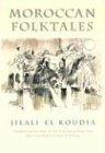 Moroccan Folktales 9780815607892