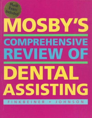 Mosby's Comprehensive Review of Dental Assisting 9780815133032