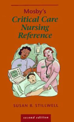 Mosby's Critical Care Nursing Reference 9780815182412