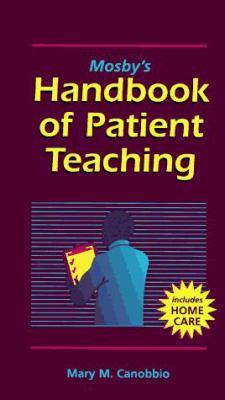 Mosby's Handbook of Patient Teaching 9780815115373