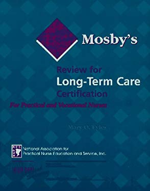 Mosby's Review for Long Term Care Certification for Practical & Vocational Nurses 9780815131700