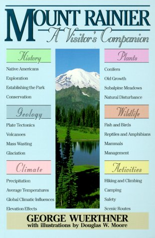 Mount Rainier: A Visitor's Companion 9780811728560