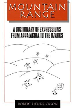 Mountain Range: A Dictionary of Expressions from Appalachia to the Ozarks