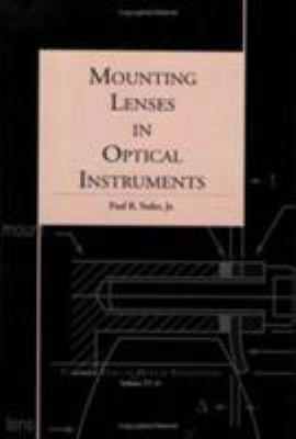 Mounting Lenses in Optical Instruments 9780819419415