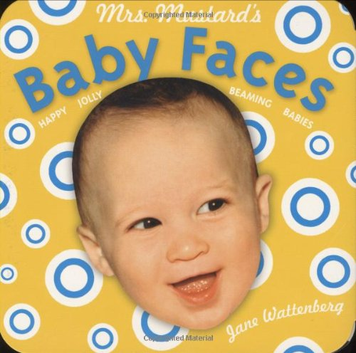 Mrs. Mustard's Baby Faces 9780811859677