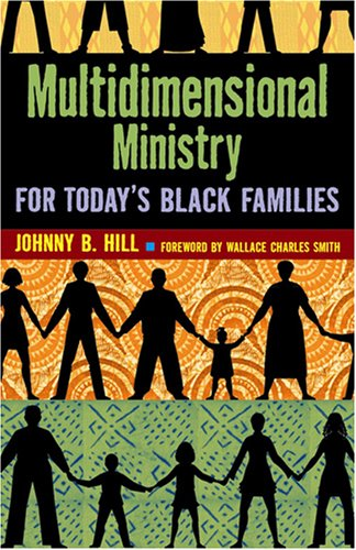 Multidimensional Ministry for Today's Black Family 9780817015183