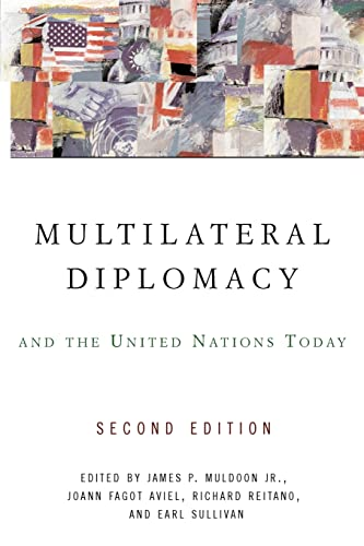 Multilateral Diplomacy and the United Nations Today 9780813343105